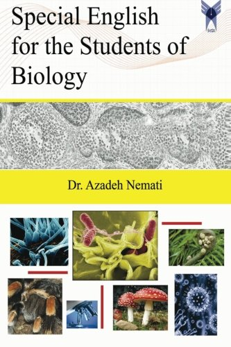 Special English for the Students of Biology: Dr Azadeh Nemati