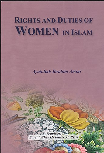 9789642191796: Rights and Duties of Women in Islam