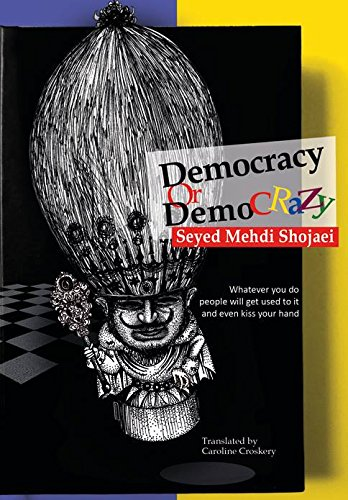 9789642667802: Democracy or Demo Crazy