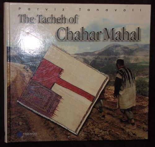 9789643060688: The Tacheh of Chahar Mahal
