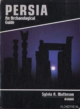 9789643062033: Persia, An Archaeological Guide