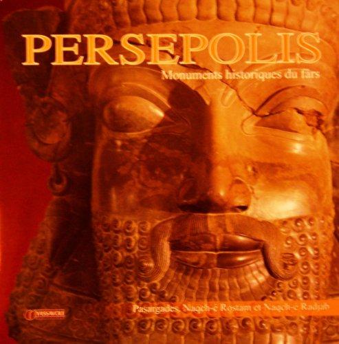 9789643062859: Pers�polis ; Monuments Historique Du F�rs
