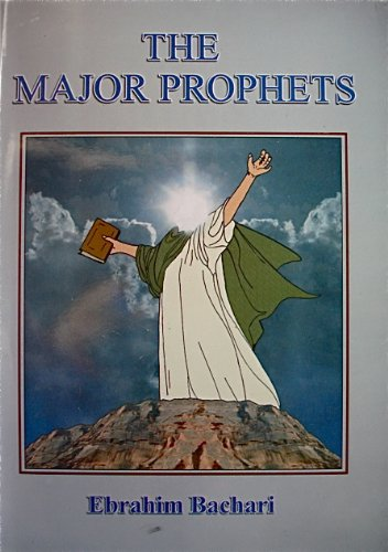 The Major Prophets: Ebrahim Bachari
