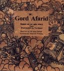 Gord Afarid (based on an epic story from Shahnameh by Ferdowsi): n/a
