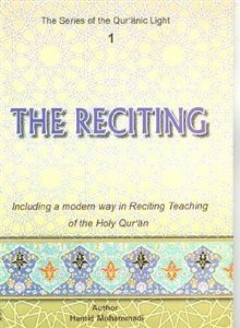 9789644380228: The Reciting 1 ( The Series of Quranic Light )