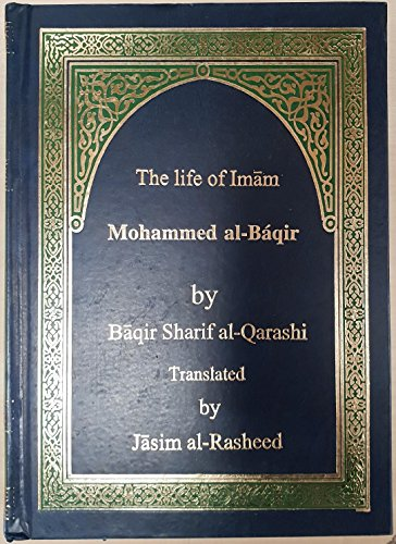 9789644380440: The Life of Imam Mohammed al-Baqir