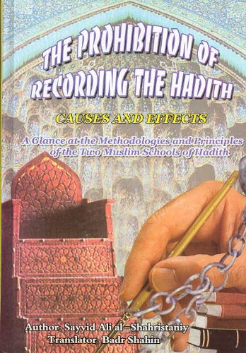 9789644386121: The Prohibition of Recording the Hadith