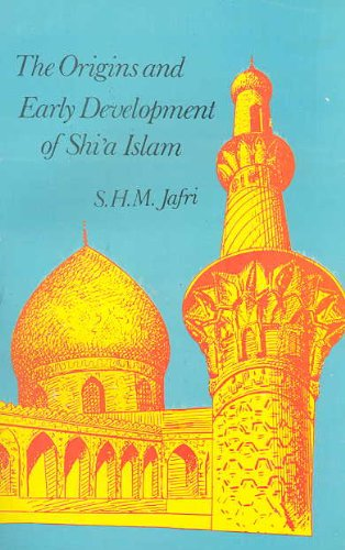 9789644388972: The Origins and Early Development of Shi'a Islam