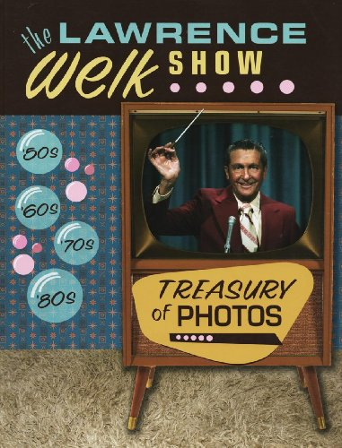 9789645186058: The Lawrence Welk Show Treasury of Photos