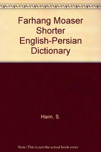 Farhang Moaser Shorter English-Persian Dictionary: Haim, S.
