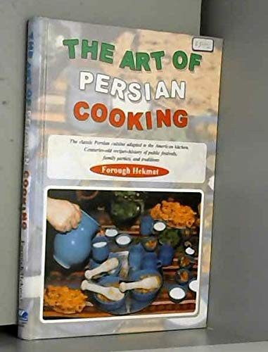 9789645751157: The art of Persian cooking