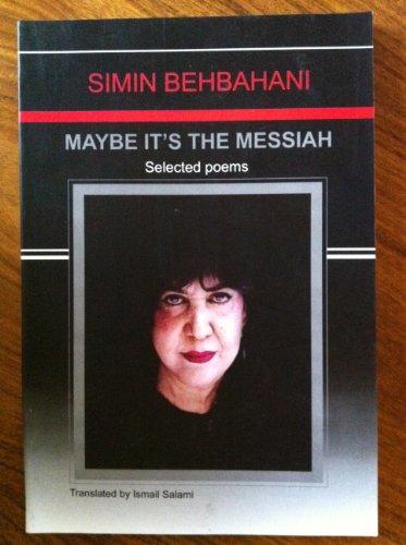 9789646117433: Maybe It's the Messiah Shayad Ke-masee Hast: Guzide-ye Ashar