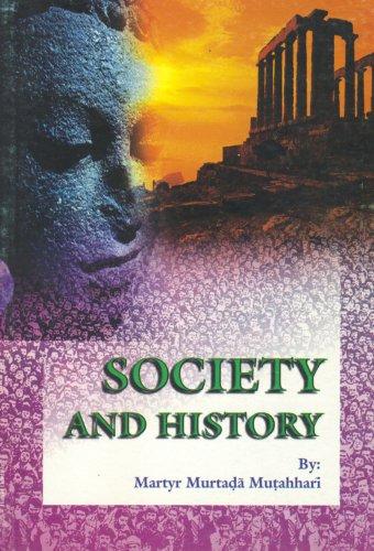 Society and History (9646177956) by Murtaza Mutahhari