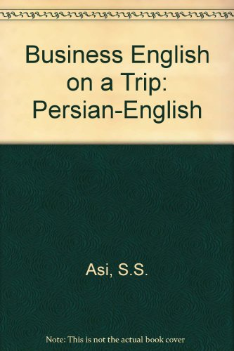 9789646255180: Business English on a Trip: Persian-English