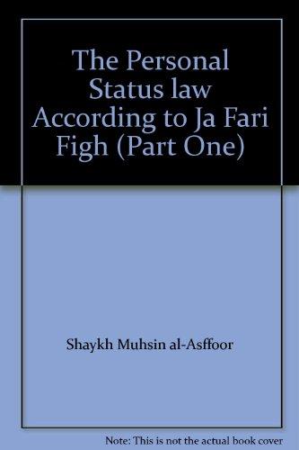The Personal Status Law: Al-Asfoor, Shaykh Muhsin