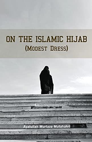 On the Islamic HIJAB (9647126611) by Murtaza Mutahhari