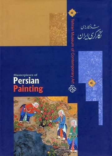 9789649677002: Iranian Masterpieces of Persian Painting