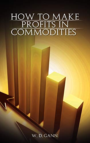 9789650060145: How to Make Profits In Commodities