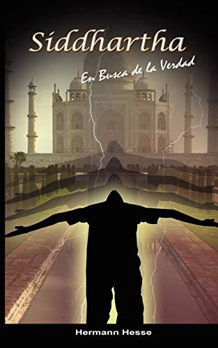 9789650060183: Siddhartha: En Busca de la Verdad (Spanish edition)