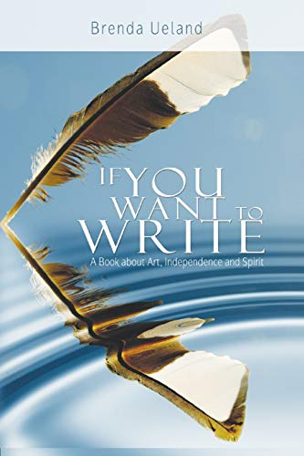 9789650060282: If You Want to Write: A Book about Art, Independence and Spirit