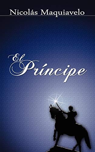 El Principe / The Prince: Niccolo Machiavelli, Nicolas