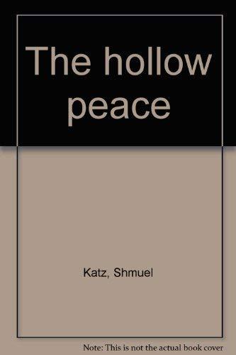 The hollow peace: Katz, Shmuel