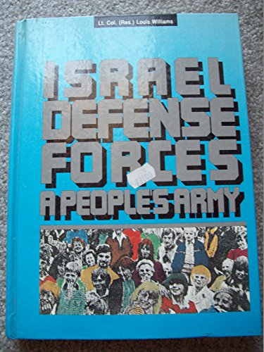 9789650504618: Israel Defense Forces: A Peoples Army