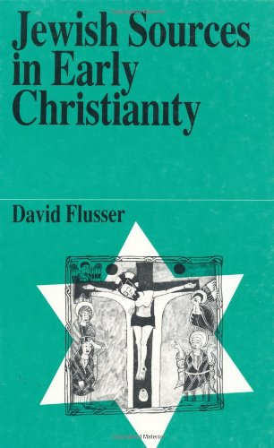 9789650504663: Jewish Sources in Early Christianity (Jewish Thought)