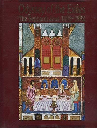 9789650506544: Odyssey of the exiles: The Sephardi Jews 1492-1992 (A Series of books on Jewish communities around the world)