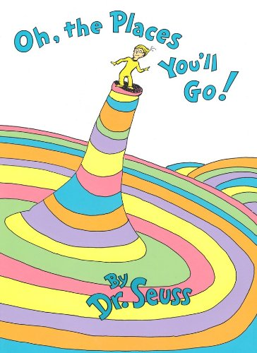 Oh, the Places You'll See (Hebrew): Dr. Seuss