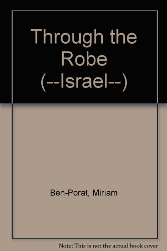 9789650718237: Through the Robe (--Israel--)