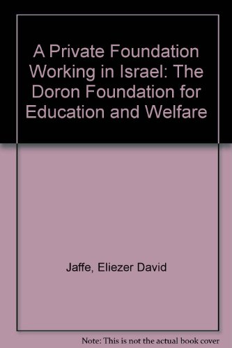 9789650901844: A Private Foundation Working in Israel: The Doron Foundation for Education and Welfare