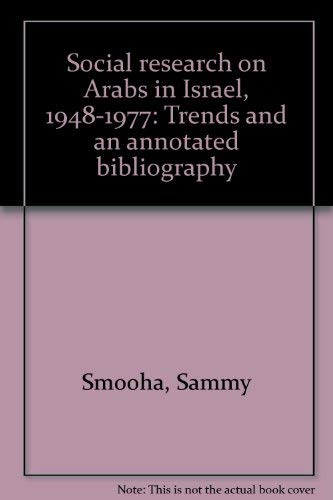 9789652000040: Social research on Arabs in Israel, 1948-1977: Trends and an annotated bibliography
