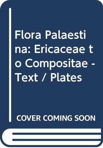 9789652080035: Flora Palaestina, Part Three: Ericaceae to Compositae
