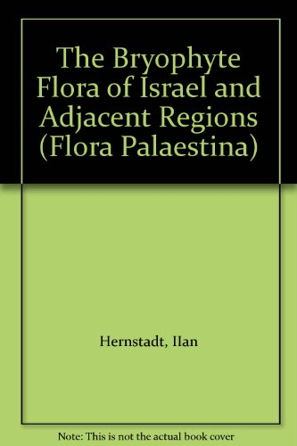 The Bryophyte Flora of Israel and Adjacent: Herrnstadt, Ilana