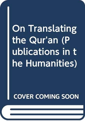 9789652081834: On Translating the Qur'an (Publications in the Humanities) (Hebrew Edition)