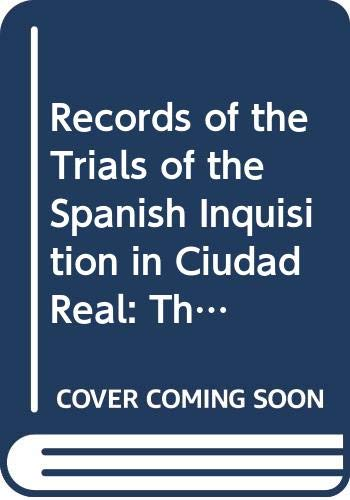 Records of the Trials of the Spanish: Beinart, Haim