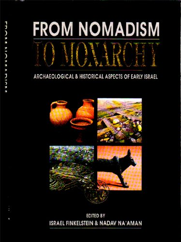 9789652171177: From Nomadism to Monarchy: Archaeological and historical aspects of early Israel