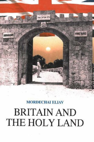 Britain and the Holy Land 1838-1914: Selected Documents from the British Consulate in Jerusalem: ...