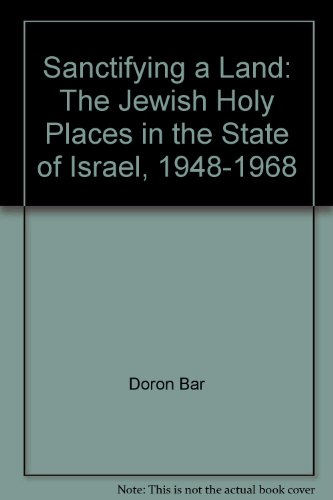 9789652172686: Sanctifying the Land: The Jewish Holy Places in the State of Israel (Hebrew Edition)
