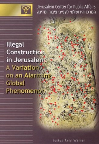 9789652180414: Illegal Construction in Jerusalem: A Variation on an Alarming Global Phenomenon