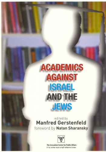 9789652180575: Academics Against Israel and the Jews