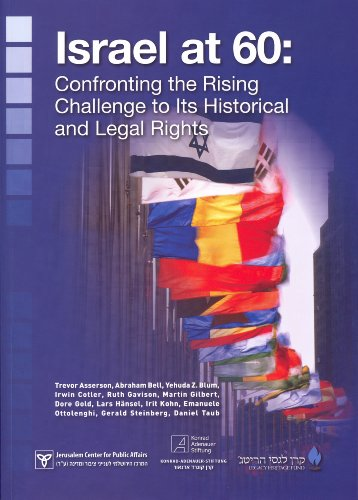 Israel at 60: Confronting the rising Challenge to Its Historical and Legal Rights (9652180777) by Dore Gold; Lars Hansel; Trevor Asserson; Abraham Bell; Yehuda Z. Blum; Irwin Cotler; Ruth Gavison; Martin Gilbert; Irit Kohn; Emanuele Ottolenghi;...