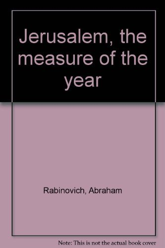 Jerusalem, the measure of the year: Rabinovich, Abraham