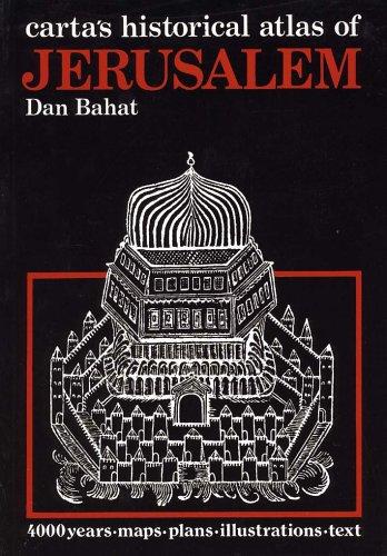 9789652200860: Carta's Historical Atlas of Jerusalem: An Illustrated Survey