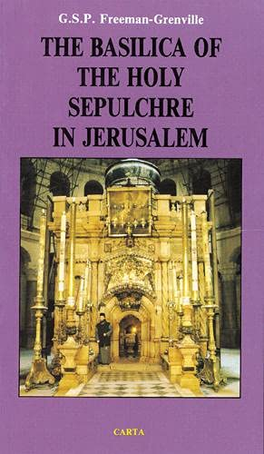 9789652202352: Basilica of the Holy Sepulchre of Jesus: Christ in Jerusalem