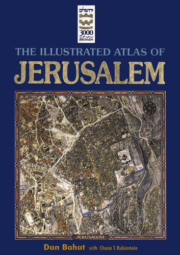 9789652203489: The Illustrated Atlas of Jerusalem