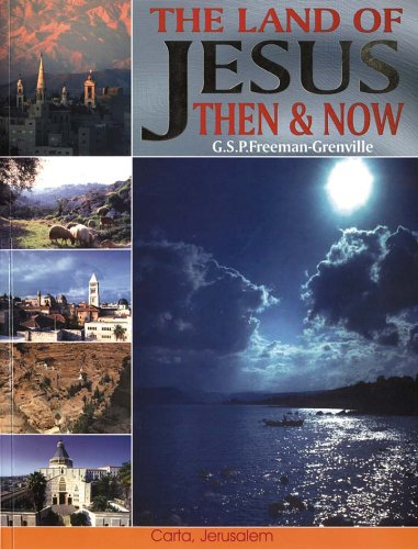 The Land of Jesus: Then and Now (9789652204097) by G.S.P. Freeman-Grenville