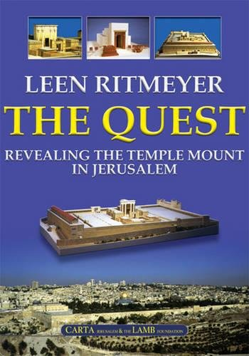 The Quest: Revealing the Temple Mount in Jerusalem: Leen Ritmeyer