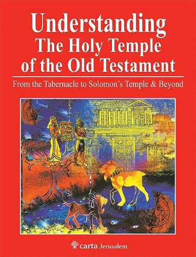 9789652208811: Understanding the Holy Temple of the Old Testament